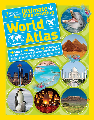 Kids Ultimate Globetrotting World Atlas