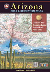 Arizona Benchmark Road & Recreation Atlas [9th edition]