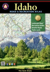 Idaho Benchmark Road & Recreation Atlas [4th edition]