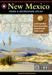 New Mexico Benchmark Road & Recreation Atlas [8th edition]