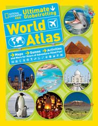 Kids Ultimate Globetrotting World Atlas
