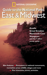 Guide to the National Parks: East and Midwest