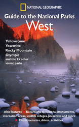 Guide to the National Parks: West