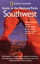 Guide to the National Parks: Southwest