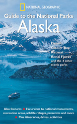 Guide to the National Parks: Alaska